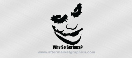 Batman Joker Why So Serious Decal